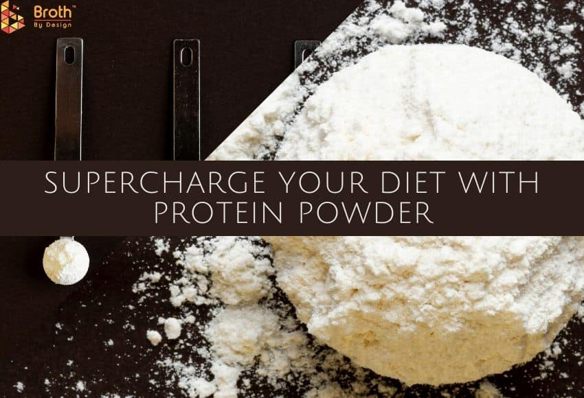 Supercharge Your Diet With Protein Powder
