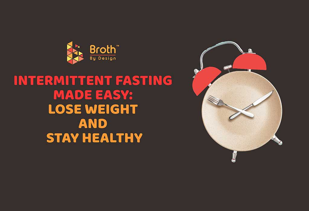 Intermittent Fasting Made Easy: Lose Weight and Stay Healthy