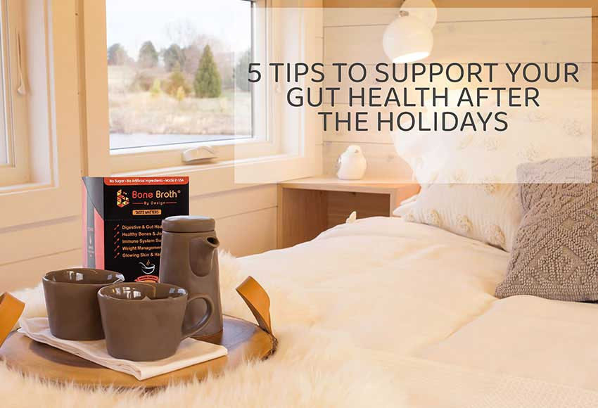 5 Tips to Support Your Gut Health After the Holidays